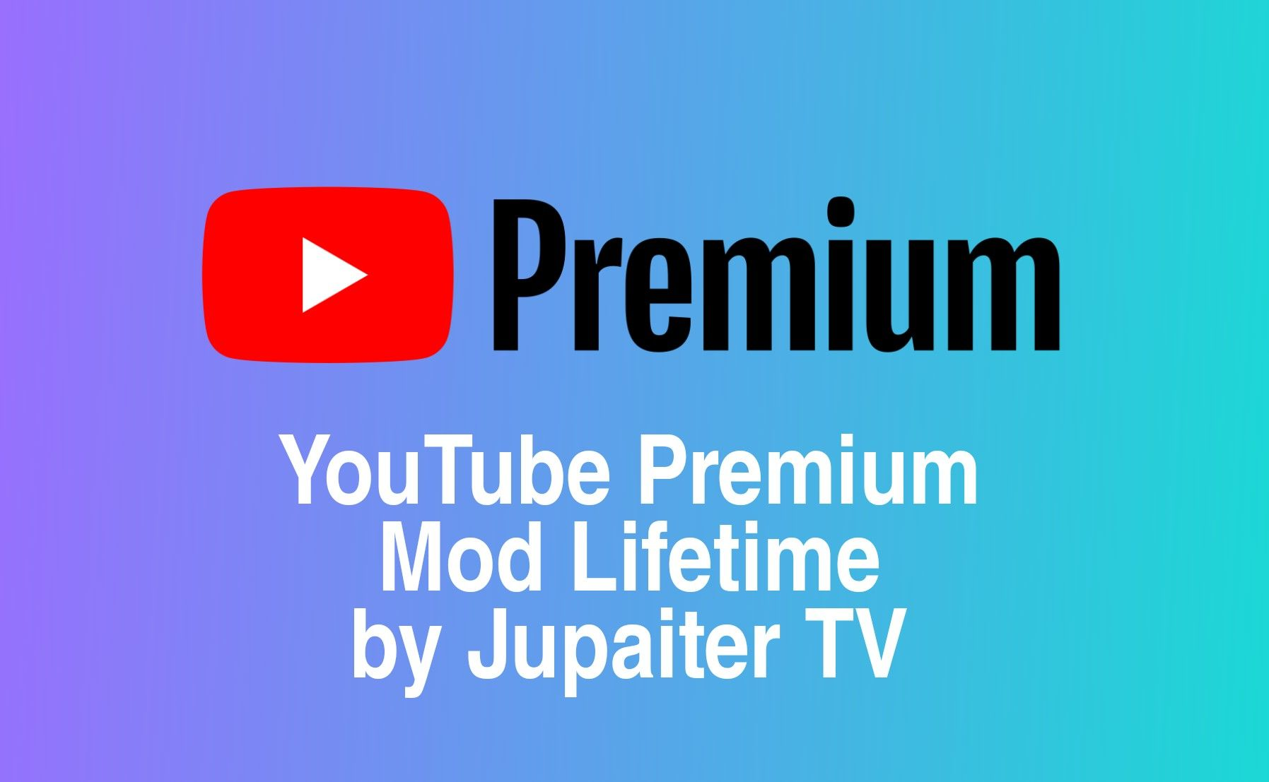 Youtube Premium Mod Lifetime